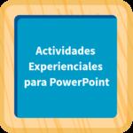 Actividades experienciales para PowerPoint