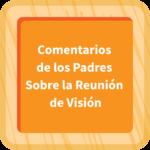 Comentarios de los padres sobre la reunión de visión