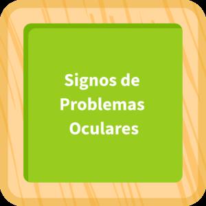 Signos de problemas oculares