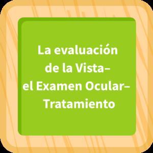 La evaluación de la vista – El examen ocular - Tratamiento