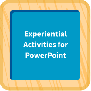 Experiential Activities for PowerPoint